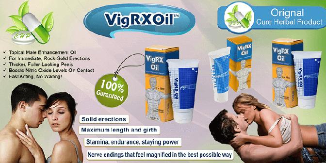 Vigrx oil natural penis enlargement